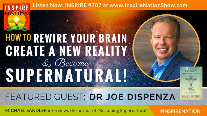 Dr. Joe Dispenza On Brain Change & Consciousness Tapping!!!