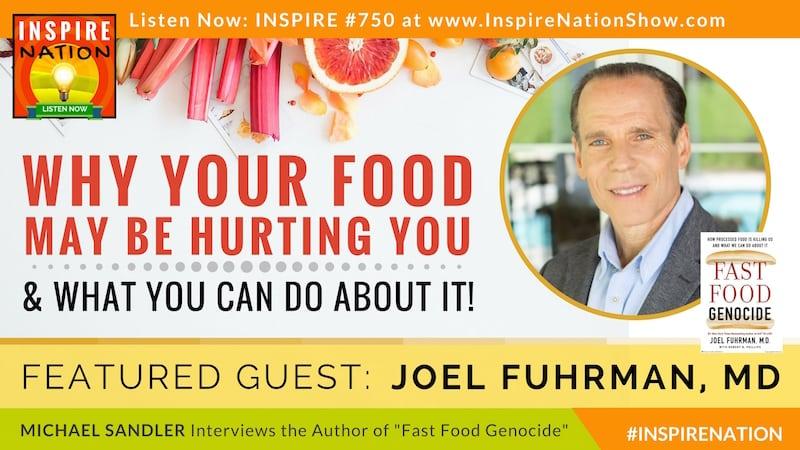 Michael Sandler interviews Dr Joel Fuhrman on the surprising danger of fast food... even food we consider healthy!