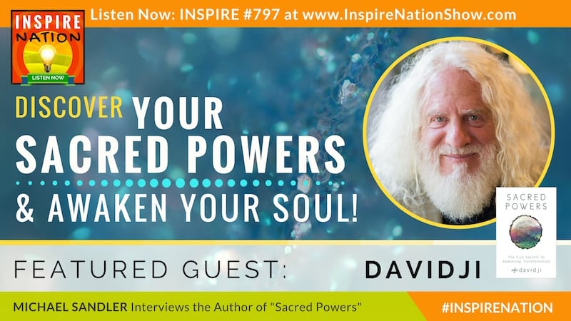 Michael Sandler interviews Davidji on Sacred Powers!