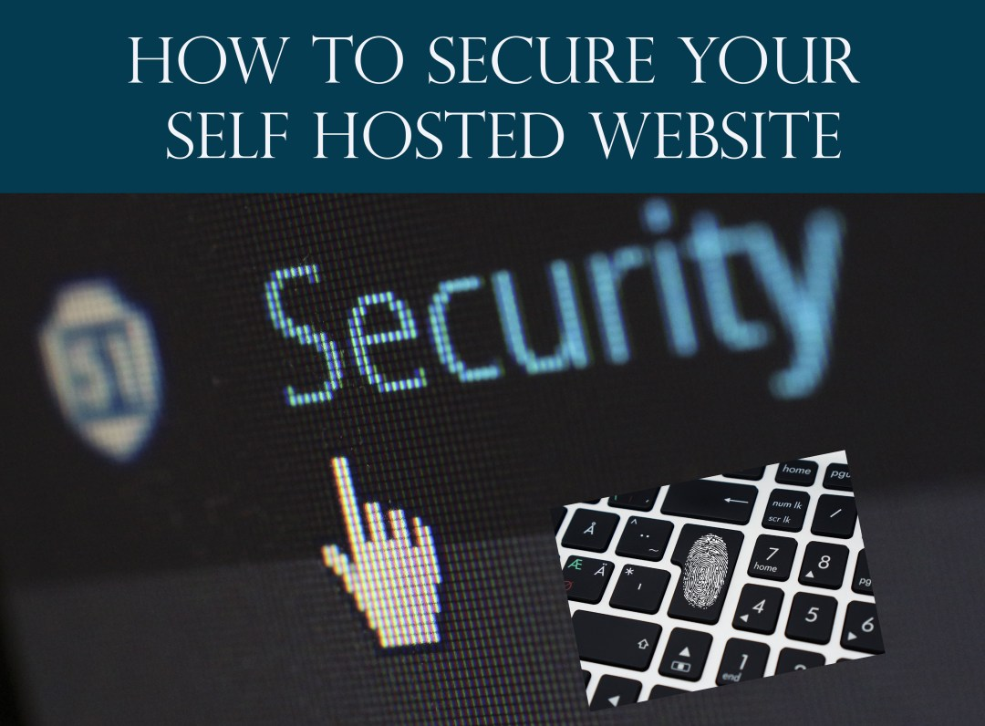 How to secure your self hosted website - InspiresN