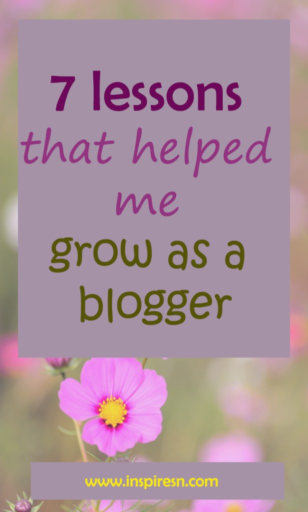 Seven lessons that helped me grow as a blogger
