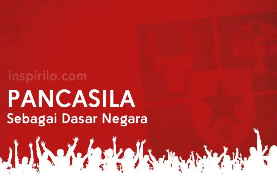 Pengertian Pancasila sebagai dasar negara