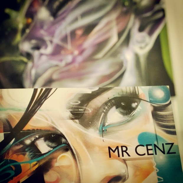 Mr Cenz flier at the Pure Evil Gallery