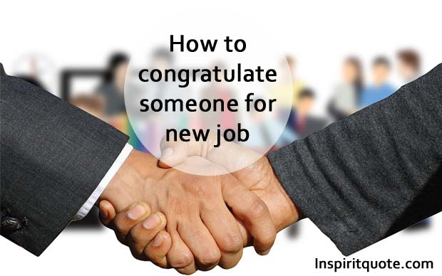 Congratulations on your new job quotes – Funny good luck in your new job messages , wishes, SMS