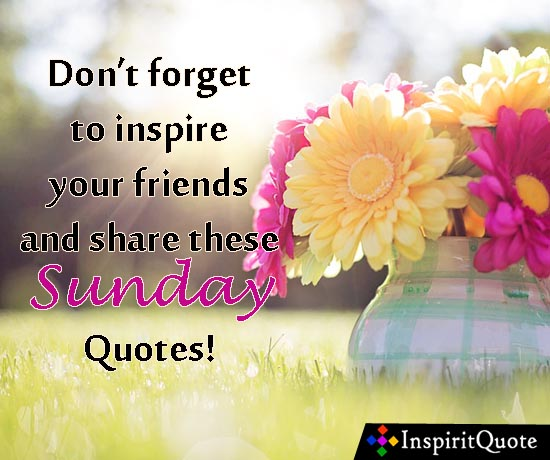 30+ Happy Sunday Morning Inspirational Quotes and images