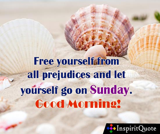 30 Happy Sunday Morning Inspirational Quotes And Images Inspirit
