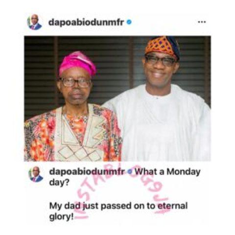 Ogun State Governor, Dr. Dapo Abiodun, loses dad