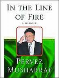 in the line of fire musharraf