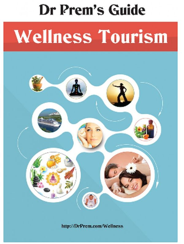 Dr Prem's Guide – Wellness Tourism
