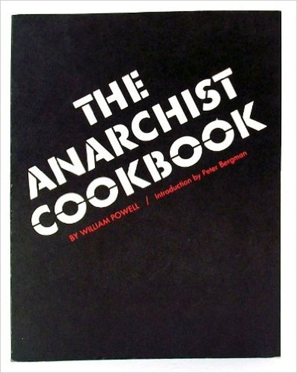 The Anarchist Cookbook – William Powell