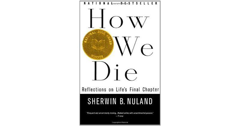 How we die – Sherwin B. Nuland