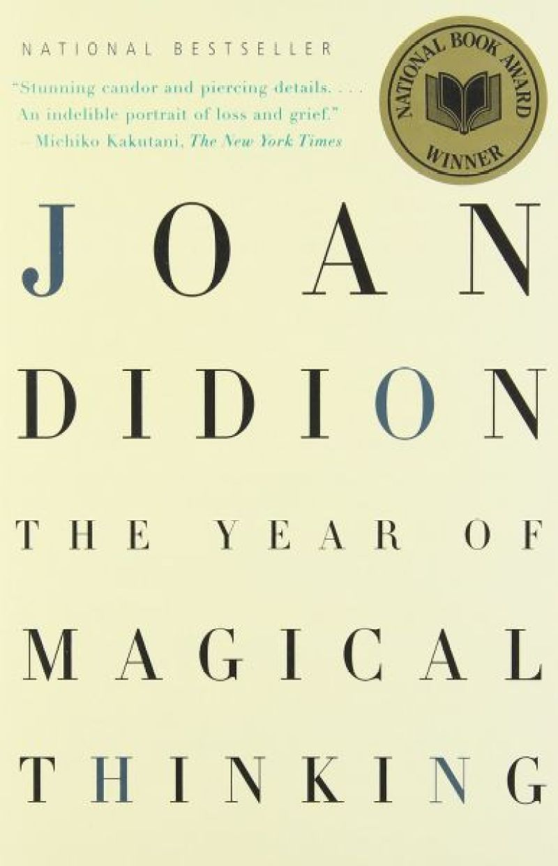 The Year of Magical Thinking – Joan Didion