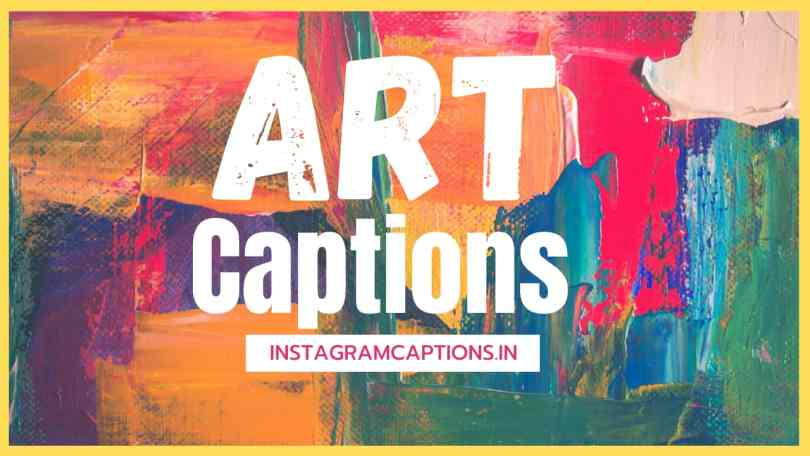 Art Captions for Instagram