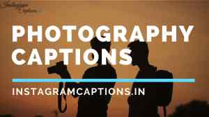 Photography Captions for Instagram