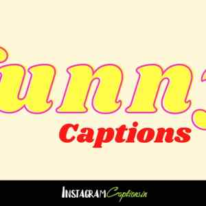 Funny Captions for Instagram
