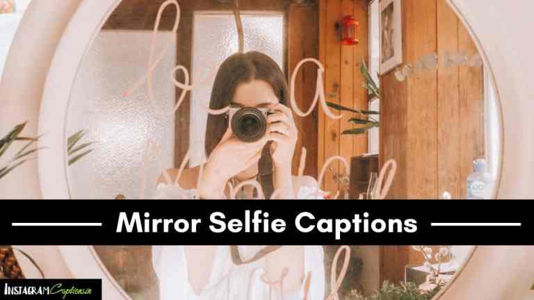 Mirror Selfie Captions