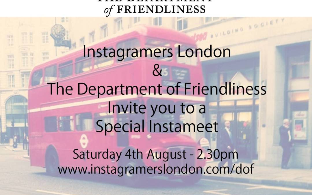 Instagramers London and the Department of Friendliness Instameet August 4th