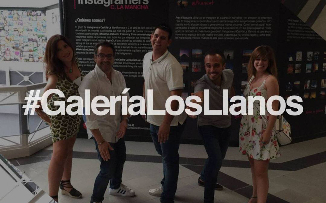 Resumen de la inauguración de #GaleríaLosLlanos con más de 3.000 fotos de Instagramers