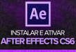 Baixar, Instalar e Ativar | After Effects CS6