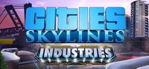 Cities Skylines Industries Full Pc Game + Crack