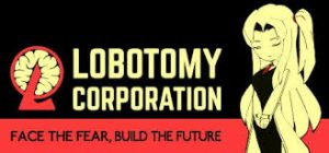 Lobotomy Corporation Monster Management Simulation Full Pc Game + Crack