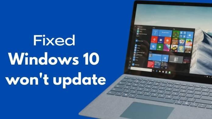 Fix Windows 10 Won't Update