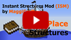 Instant Structures Mod (ISM) by MaggiCraft Video 3