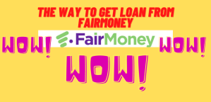 Read more about the article The way to get loan from FAIRMONEY