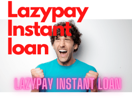 Lazypay Instant loan