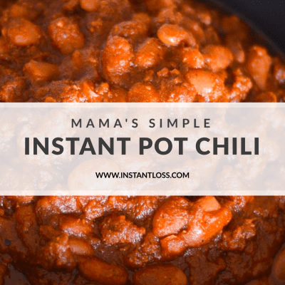 Mama's Simple Instant Pot Chili