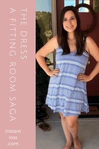 The Dress: A Fitting Room Saga instantloss.com