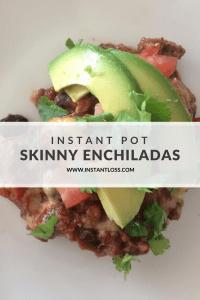 Instant Pot Skinny Enchiladas instantloss.com