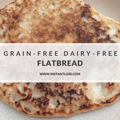 Grain Free Dairy Free Flatbread