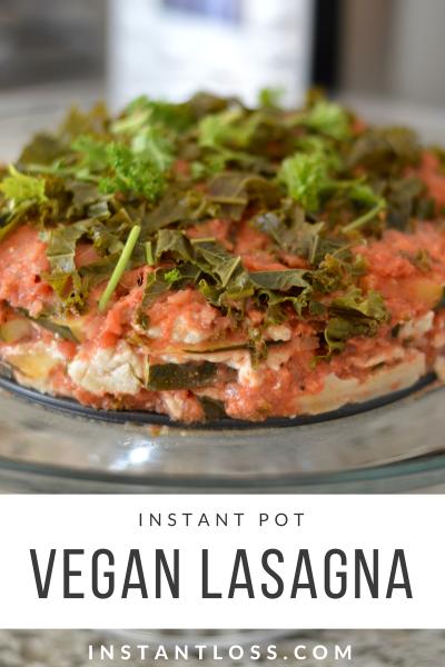 Instant Pot Vegan Lasagna instantloss.com