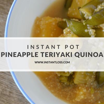 Instant Pot Pineapple Teriyaki Quinoa