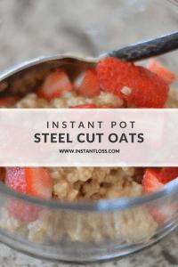 Instant Pot Steel Cut Oats instantloss.com