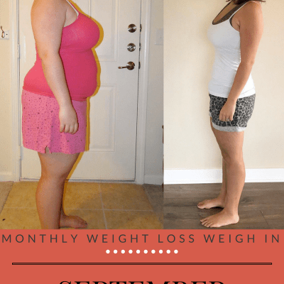 Monthly Weight Loss Weigh In {September}
