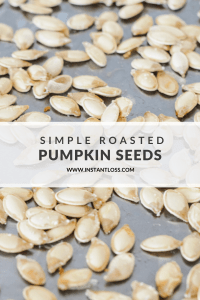 Simple Roasted Pumpkin Seeds instantloss.com
