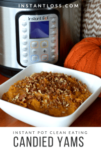 Instant Pot Clean Eating Candied Yams instantloss.com