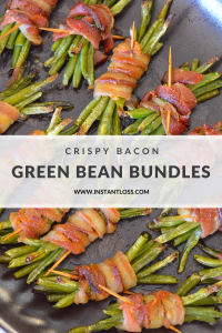 Crispy Bacon Green Bean Bundles instantloss.com