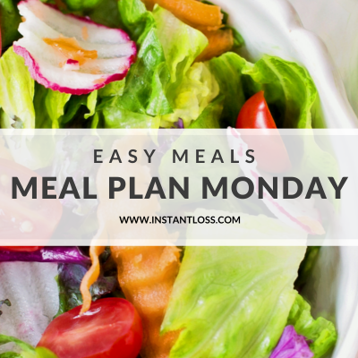 Easy Meals Meal Plan Monday