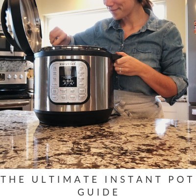 The Ultimate Instant Pot Guide For Beginners