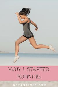Why I Started Running instantloss.com