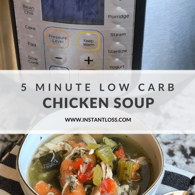 5 Minute Low Carb Chicken Soup