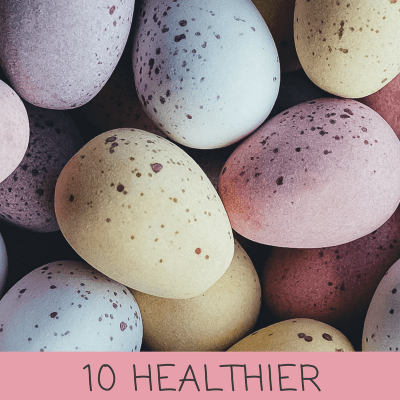 10 Healthier Easter Candy Ideas