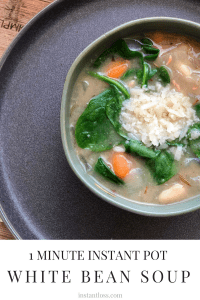 1 Minute Instant Pot White Bean Soup