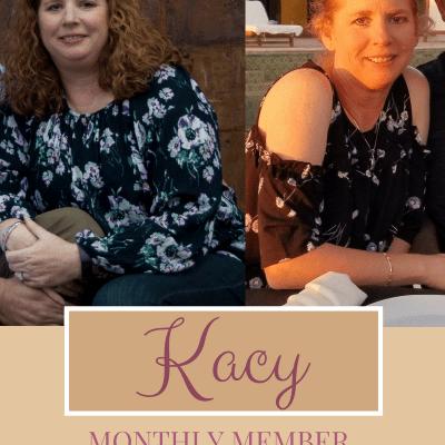 Monthly Member Spotlight {Kacy}