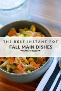 The Best Instant Pot Fall Main Dishes instantloss.com