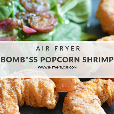 Air Fryer Bomb *ss Popcorn Shrimp