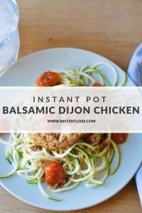Instant Pot Balsamic Dijon Chicken instantloss.com